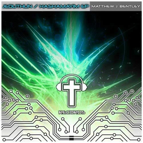Matthew J. Bentley – Jeduthun / Hashamayim