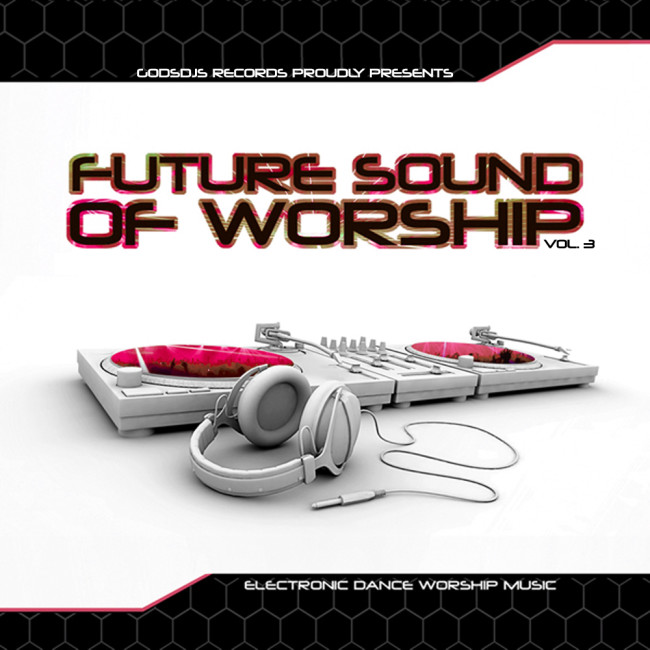 Future Sound of Worship Vol. 3