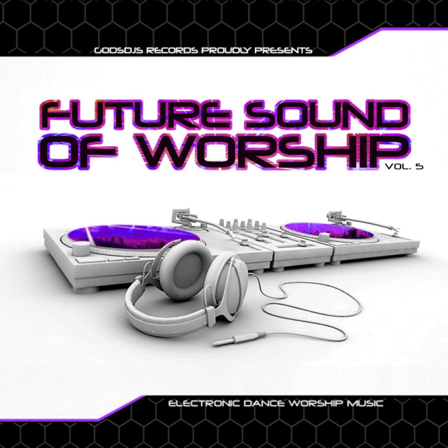 The Future Sound of Worship Vol. 5