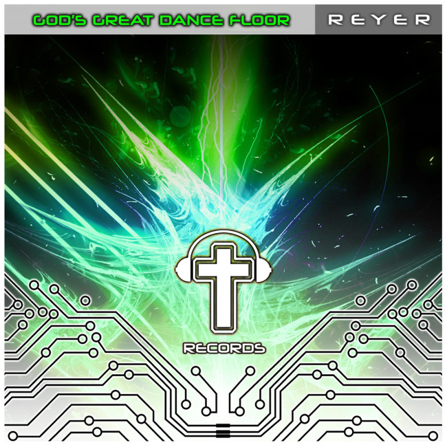 Reyer – God's Great Dance Floor (Extended Remixes)