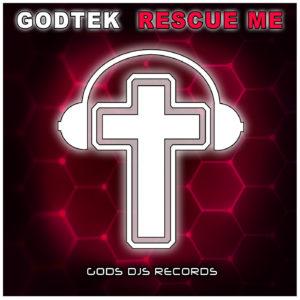 GodsDJs website - Godtek Rescue Me