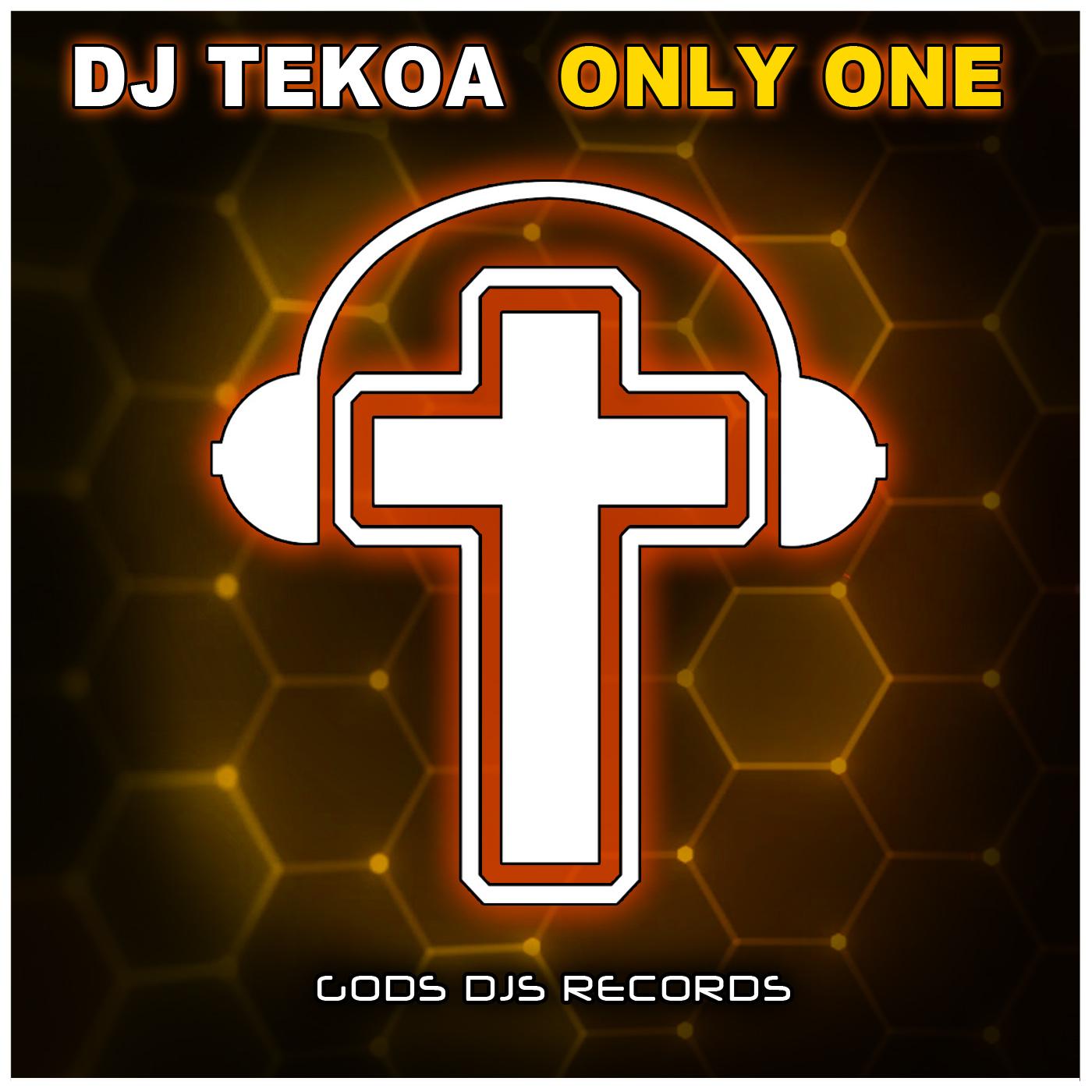 DJ Tekoa – Only One