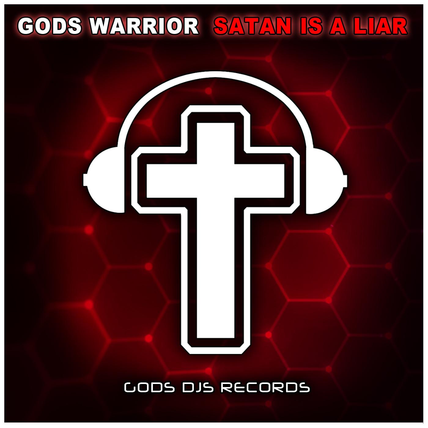 Gods Warrior – Satan Is A Liar