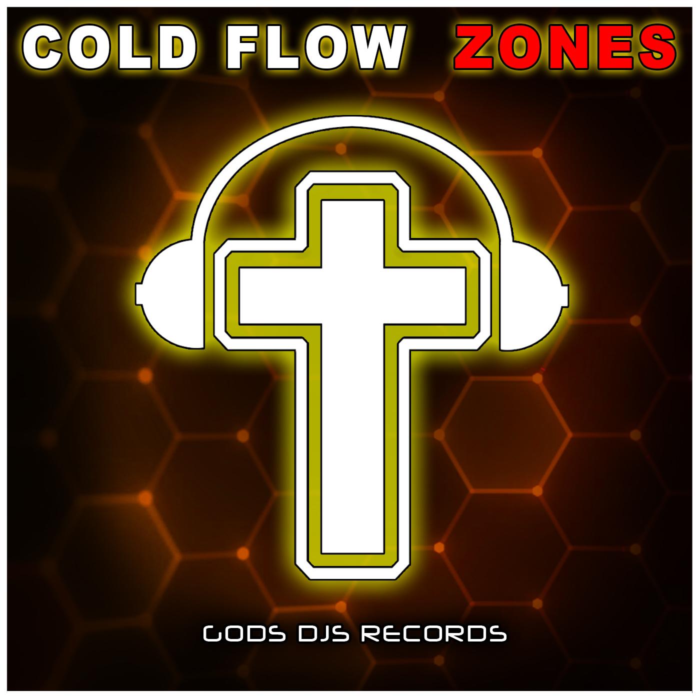 Cold Flow – Zones