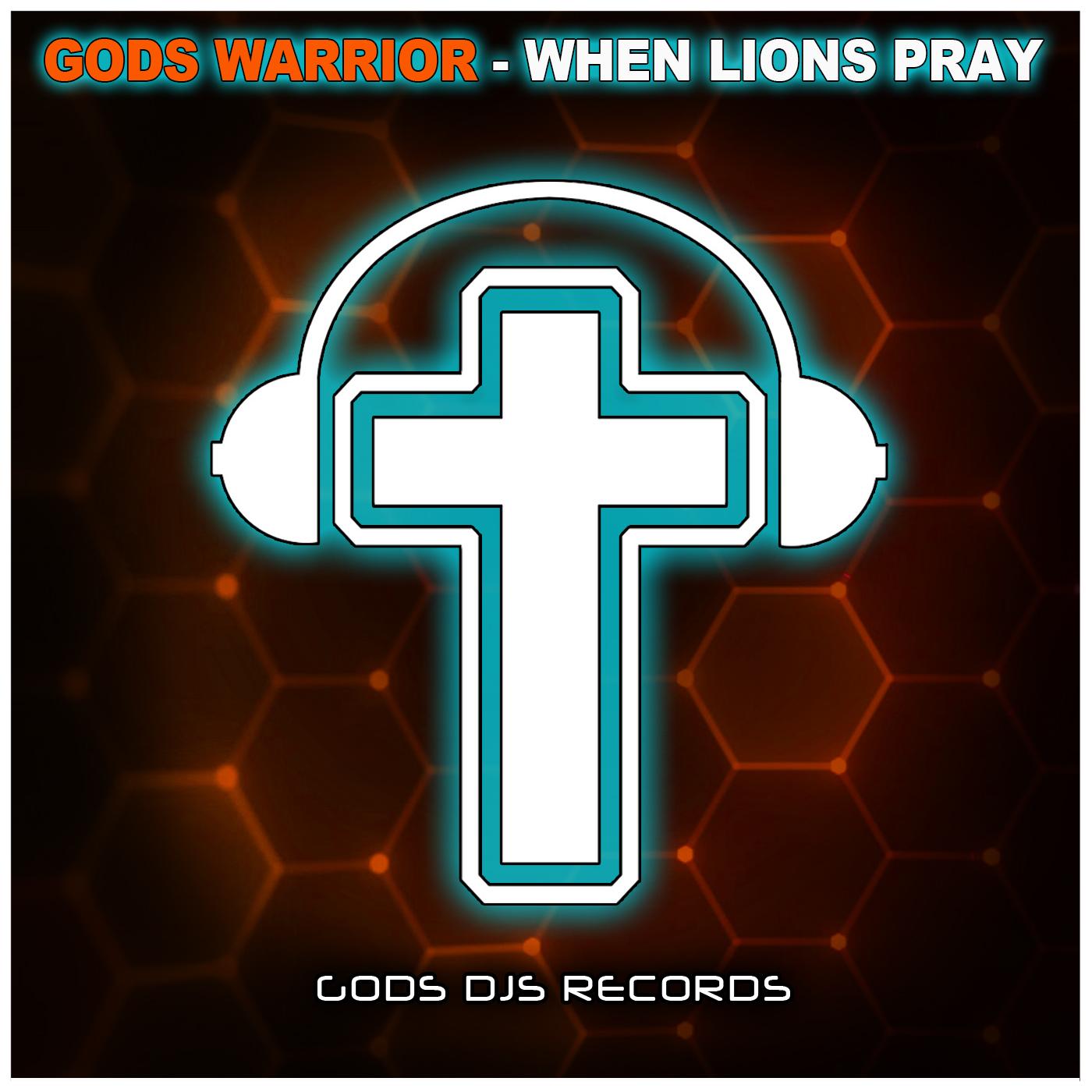 Gods Warrior – When Lions Pray